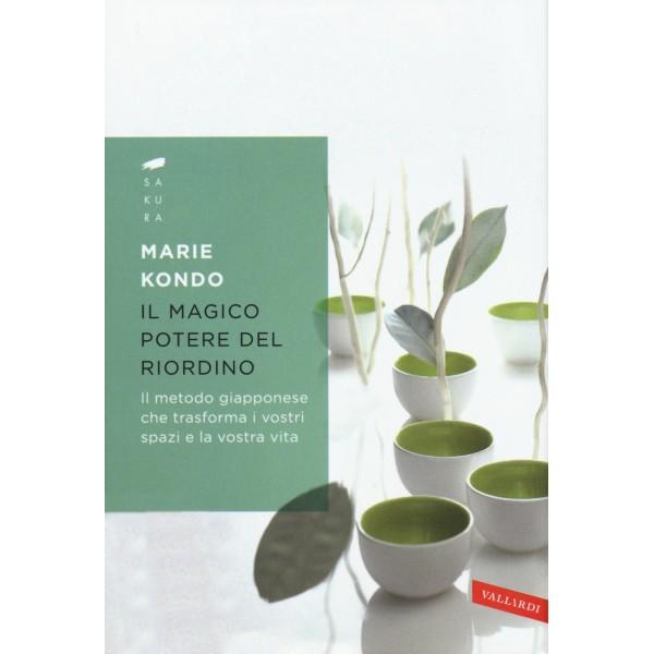 VALLARDI MARIE KONDO IL MAGICO POTERE DEL RIORDINO